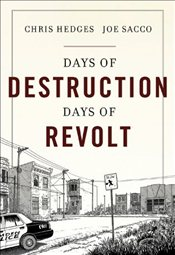 Days of Destruction Days of Revolt - Hedges, Chris