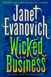 Wicked Business : A Lizzy and Diesel 2 - Evanovich, Janet