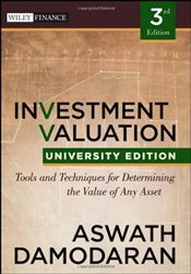 Investment Valuation 3e : Tools and Techniques for Determining the Value of Any Asset 3e Uni Edition - Damodaran, Aswath