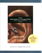 Mass Media in a Changing World 4e - Rodman, George