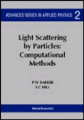 Light Scattering by Particles : Computational Methods V.1 - Barber, P. W.