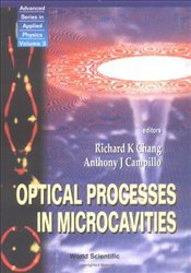 Optical Processes in Microcavities - Chang, Richard K.