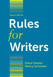 Rules for Writers 7e - Hacker, Diana