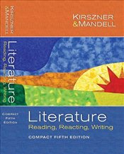Literature: Reading, Reacting, Writing, Compact Edition 5e - Kirszner, Laurie G.