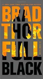 Full Black: A Thriller - Thor, Brad
