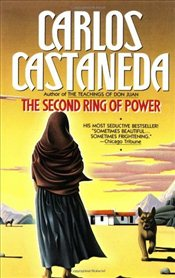 Second Ring of Power - Castaneda, Carlos