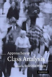 Approaches to Class Analysis - Wright, Eric Olin
