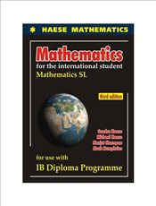 Mathematics for the International Student 3e : Mathematics SL (Core) - Haese, Michael