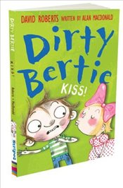Kiss! (Dirty Bertie) - Macdonald, Alan