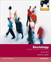 Sociology 11e PIE : A Down-to-Earth Approach - Henslin, James M.