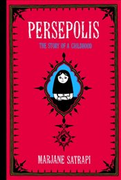 Persepolis : The Story of a Childhood - Satrapi, Marjane