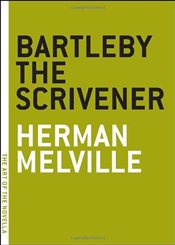 Bartleby the Scrivener: A Story of Wall Street (Art of the Novella Series) - Melville, Herman