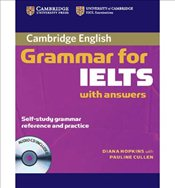 Cambridge Grammar for IELTS Students Book with Answers and Audio CD  - Hopkins, Diane