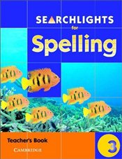 Searchlights for Spelling Year 3 : Teachers Book - Buckton, Chris