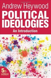Political Ideologies 5e : Introduction - Heywood, Andrew