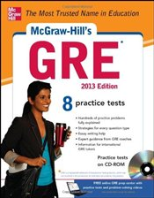 McGraw-Hills GRE with CD-ROM, 2013 Edition (McGraw-Hills GRE (W/CD)) - Dulan, Steven