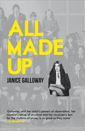 All Made Up - Galloway, Janice