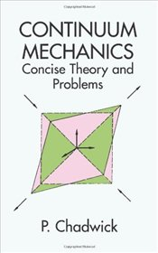 Continuum Mechanics - Chadwick, Peter
