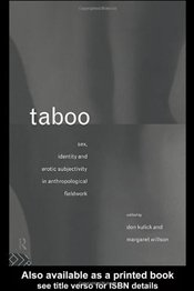 TABOO : SEX, IDENTITY AND EROTIC SUBJECTIVITY - Kulick, Don