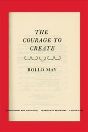 Courage to Create - May, Rollo