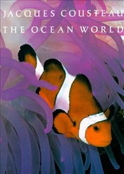 Ocean World - Cousteau, Jacques