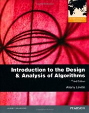 Introduction to the Design and Analysis of Algorithms 3e - Levitin, Anany