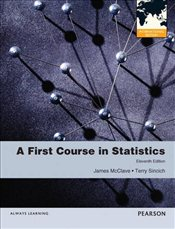 First Course in Statistics 11e PIE - McClave, James T.