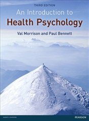 Introduction to Health Psychology 3e - Morrison, Val