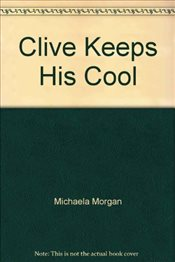 Clive Keeps His Cool : Stage 12 - Morgan, Michaela