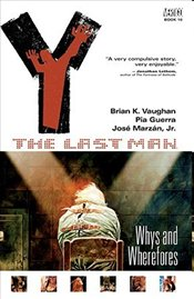 Y : Last Man 10 : Whys and Wherefores - Vaughan, Brian K.