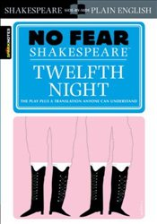 Twelfth Night : No Fear Shakespeare - Shakespeare, William