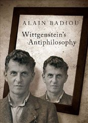 Wittgensteins Anti-Philosophy - Badiou, Alain