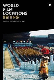 World Film Locations : Beijing - Berra, John