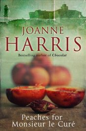 Peaches for Monsieur le Curé : Chocolat 3 - Harris, Joanne