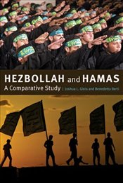 Hezbollah and Hamas : A Comparative Study - Gleis, Joshua L.