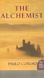 ALCHEMIST: A Fable About Following Your Dream - Coelho, Paulo