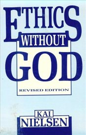 Ethics without God - Nielsen, Kai