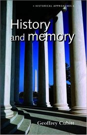History and Memory (Historical Approaches) - Cubitt, Geoffrey