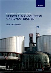 Cases, Materials, and Commentary on the European Convention on Human Rights - Mowbray, Alastair