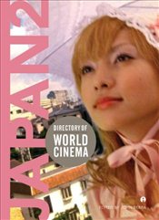 Directory of World Cinema: Japan 2: Volume 2 (Directory of World Cinema Series) - Berra, John