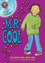 I Am Reading with CD: Mr Cool - Wilson, Jacqueline