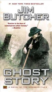 Ghost Story: A Novel of the Dresden Files (Dresden Files (ROC Paperback)) - Butcher, Jim