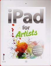 iPad for Artists - Jones, Dani