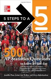 5 Steps to a 5 500 AP Statistics Questions to Know by Test Day - Evangelist, Thomas A. Editor -