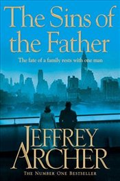 Sins of the Father : Clifton Chronicles 2 - Archer, Jeffrey