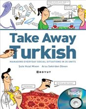 Take Away Turkish : Managing Everyday Social Situations in 35 Units + CD - Mixon, Şule Hızal