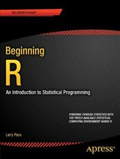 Beginning R (Professional Apress) - Pace, Larry