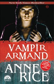 Vampir Armand - Rice, Anne