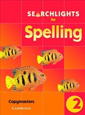 Searchlights for Spelling Year 2 : Photocopy Masters - Buckton, Chris