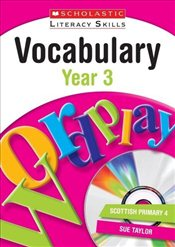 Vocabulary : Year 3 (New Scholastic Literacy Skills) - Taylor, Sue